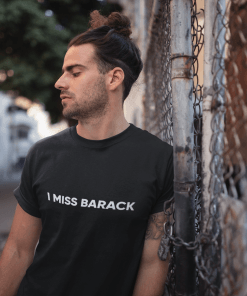 I miss barack t-shirt