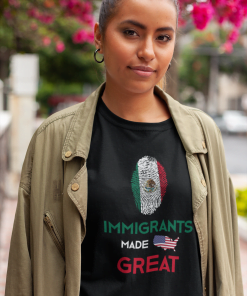 Immigrants made America Great